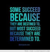 Determined to Succeed Quote