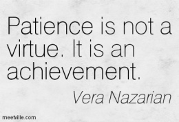 Patience-Achievement