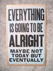 EverythingIsGoingToBeAlright