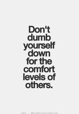 Don'tDumbYourselfDown